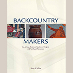 "Fig. 3: Dust jacket of ""Backcountry Makers"" by Betsy White (2013)."
