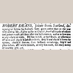 """Fig. 14: Robert Deans advertisement, 29 January 1750, """"South Carolina Gazette."""""""