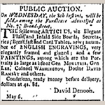"Fig. 13: Newspaper advertisement for public auction of portraits owned by John Dawson and Son on Broad Street, ""City Gazette,"" 6 May 1799, Charleston, SC."