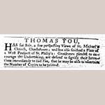 Fig. 14: Advertisement for silversmith Thomas You; 17 December 1765; South Carolina Gazetteer, and Country Journal; Charleston, SC.