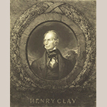 "Fig. 20: ""Henry Clay"", William B. Lane, lithographer (after John Neagle), 1844, Philadelphia, PA. Private collection."