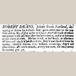 "Fig. 14: Robert Deans advertisement, 29 January 1750, ""South Carolina Gazette."""